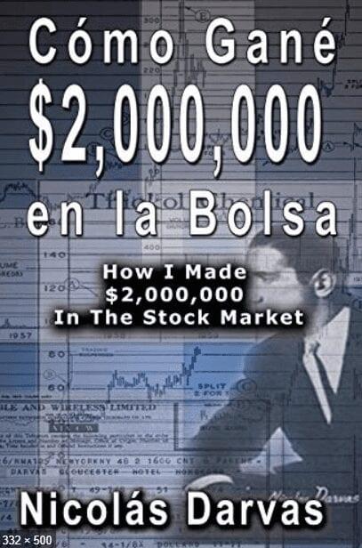 Libro Nicolas Darvas:  Cómo gané 2000000 en la bolsa Daytradingforex