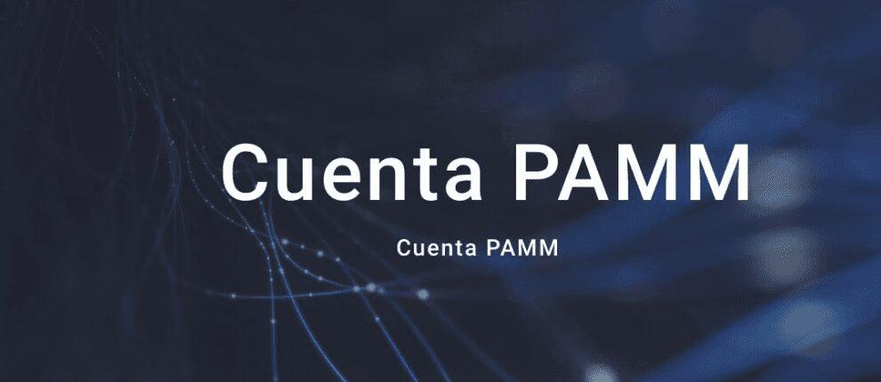 Cuentas Pamm gestionadas pamm forex gestores de cuentas forex que es una cuenta pamm